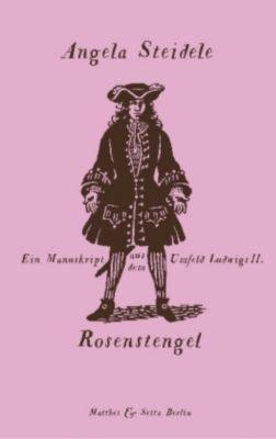 Rosenstengel, Angela Steidele