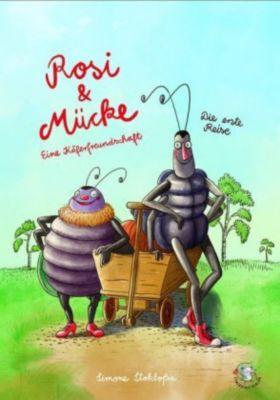Rosi & Mücke - Eine Käferfreundschaft, Die erste Reise - Simone Stokloßa pdf epub