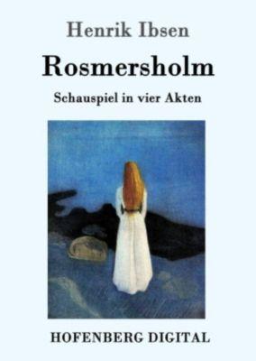 Rosmersholm, Henrik Ibsen