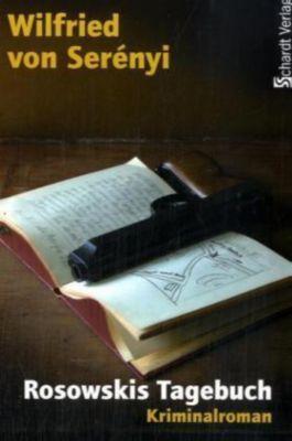 Rosowskis Tagebuch, Wilfried von Serenyi