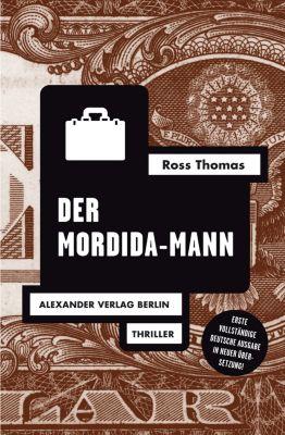 Ross-Thomas-Edition: Der Mordida-Mann, Ross Thomas