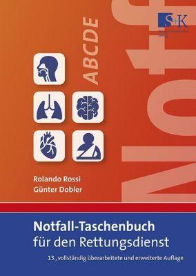 Rossi, R: Notfall-Taschenbuch für den Rettungsdienst, Rolando Rossi, Günter Dobler