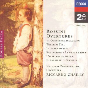 Rossini: 14 Overtures, Riccardo Chailly, Napo