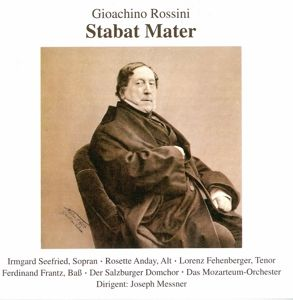 Rossini: Stabat Mater, Seefried, Anday, Messner