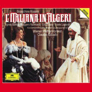 Rossini: The Italian Girl in Algiers, Baltsa, Raimondi, Abbado, Wp