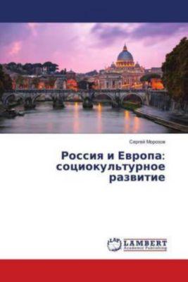 Rossiya i Evropa: sociokul'turnoe razvitie, Sergej Morozov