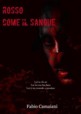 Rosso come il sangue, Fabio Camaiani