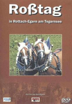 Roßtag in Rottach-Egern am Tegernsee, Rosstag In Rottach-egern