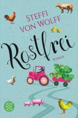 Rostfrei, Steffi von Wolff