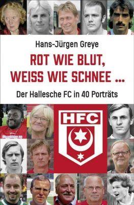 Rot wie Blut, weiß wie Schnee ..., Hans-Jürgen Greye
