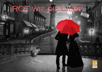 Rot wie die Liebe by Mausopardia (Wandkalender 2019 DIN A2 quer), Monika Jüngling alias Mausopardia