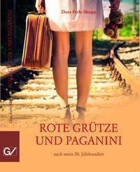 Rote Grütze und Paganini, Dora Ferle-Skopp