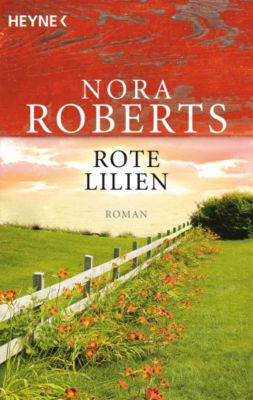 Rote Lilien, Nora Roberts