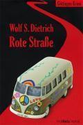 Rote Straße, Wolf S. Dietrich