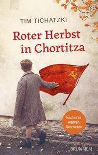 Roter Herbst in Chortitza - Tim Tichatzki |