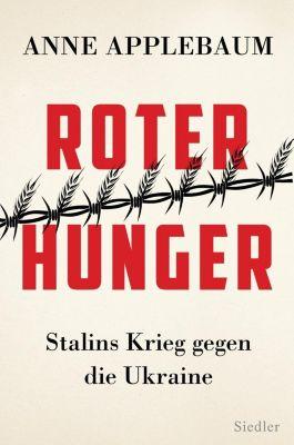 Roter Hunger - Anne Applebaum |