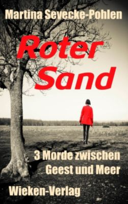 Roter Sand, Martina Sevecke-Pohlen