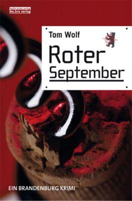 Roter September, Tom Wolf