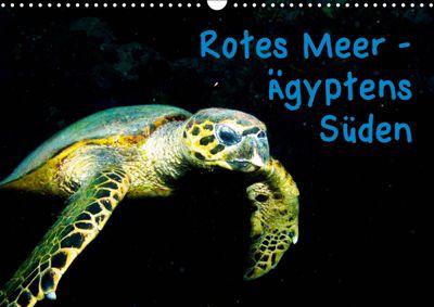 Rotes Meer - Ägyptens Süden (Wandkalender 2019 DIN A3 quer), Christian Suttrop