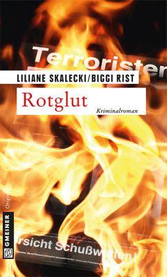 Rotglut, Liliane Skalecki, Biggi Rist
