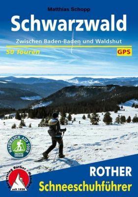 Rother Schneeschuhführer Schwarzwald - Matthias Schopp |
