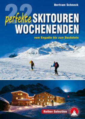 Rother Selection 22 perfekte Skitouren-Wochenenden - Bertram Schneck  