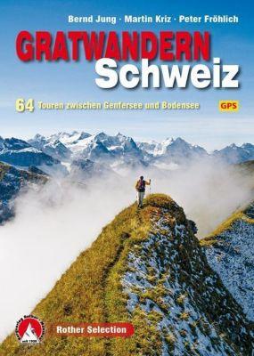 Rother Selection Gratwandern Schweiz
