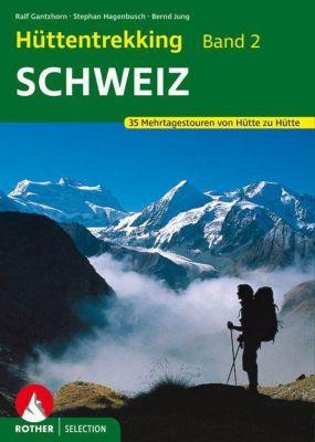 Rother Selection Schweiz, Ralf Gantzhorn, Stephan Hagenbusch