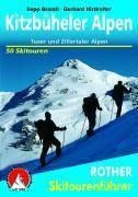Rother Skitourenführer Kitzbüheler Alpen, Tuxer und Zillertaler Alpen, Sepp Brandl, Gerhard Hirtlreiter