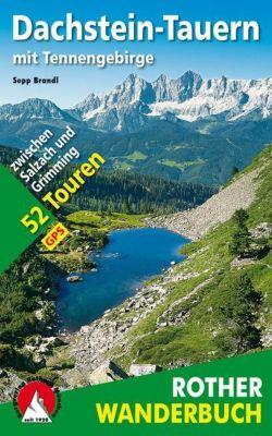 Rother Wanderbuch Dachstein-Tauern mit Tennengebirge - Sepp Brandl |