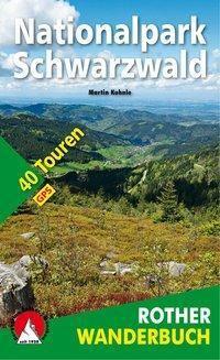Rother Wanderbuch Nationalpark Schwarzwald - Martin Kuhnle |