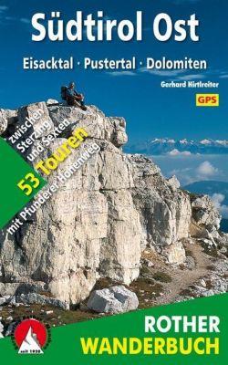 Rother Wanderbuch Südtirol Ost - Gerhard Hirtlreiter |