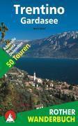 Rother Wanderbuch Trentino - Gardasee, Mark Zahel