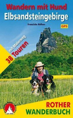 Rother Wanderbuch Wandern mit Hund - Elbsandsteingebirge - Franziska Rößner  
