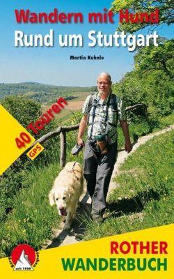 Rother Wanderbuch Wandern mit Hund rund um Stuttgart - Martin Kuhnle |