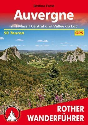 Rother Wanderführer Auvergne, Bettina Forst