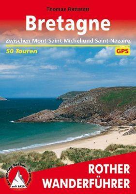 Rother Wanderführer Bretagne - Thomas Rettstatt pdf epub