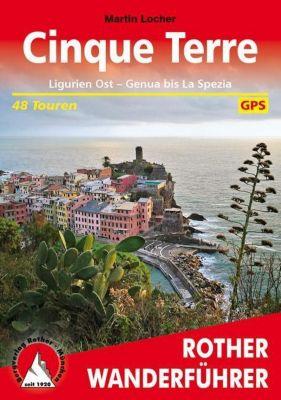 Rother Wanderführer Cinque Terre - Martin Locher pdf epub