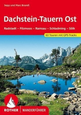 Rother Wanderführer Dachstein-Tauern, Sepp Brandl