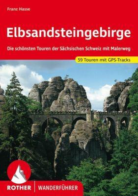 Rother Wanderführer Elbsandsteingebirge - Franz Hasse pdf epub