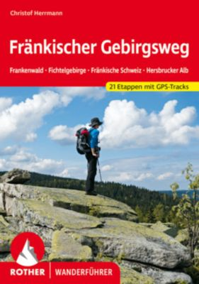 Rother Wanderführer Fränkischer Gebirgsweg, Christof Herrmann