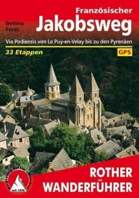 Rother Wanderführer Französischer Jakobsweg - Bettina Forst |
