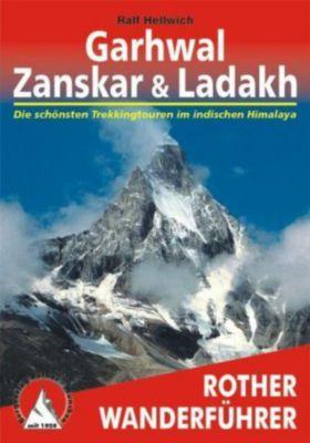 Rother Wanderführer Garhwal, Zanskar & Ladakh, Ralf Hellwich