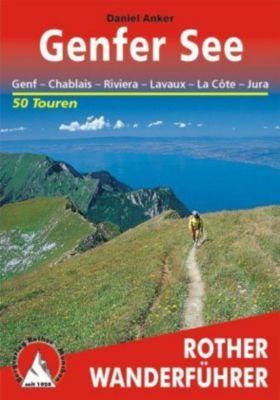 Rother Wanderführer Genfer See, Daniel Anker