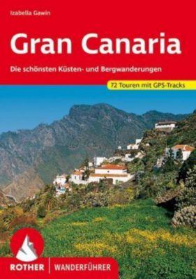 Rother Wanderführer Gran Canaria - Izabella Gawin |