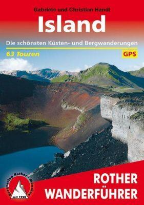 Rother Wanderführer Island, Gabriele Handl, Christian Handl