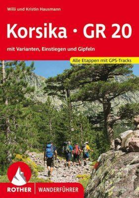 Rother Wanderführer Korsika GR 20, Willi Hausmann, Kristin Hausmann