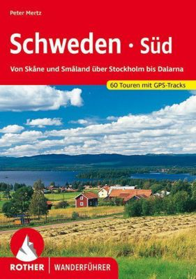 Rother Wanderführer Schweden Süd, Peter Mertz