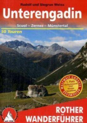 Rother Wanderführer Unterengadin, Rudolf Weiss, Siegrun Weiss
