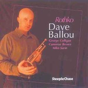 Rothko, Dave Ballou